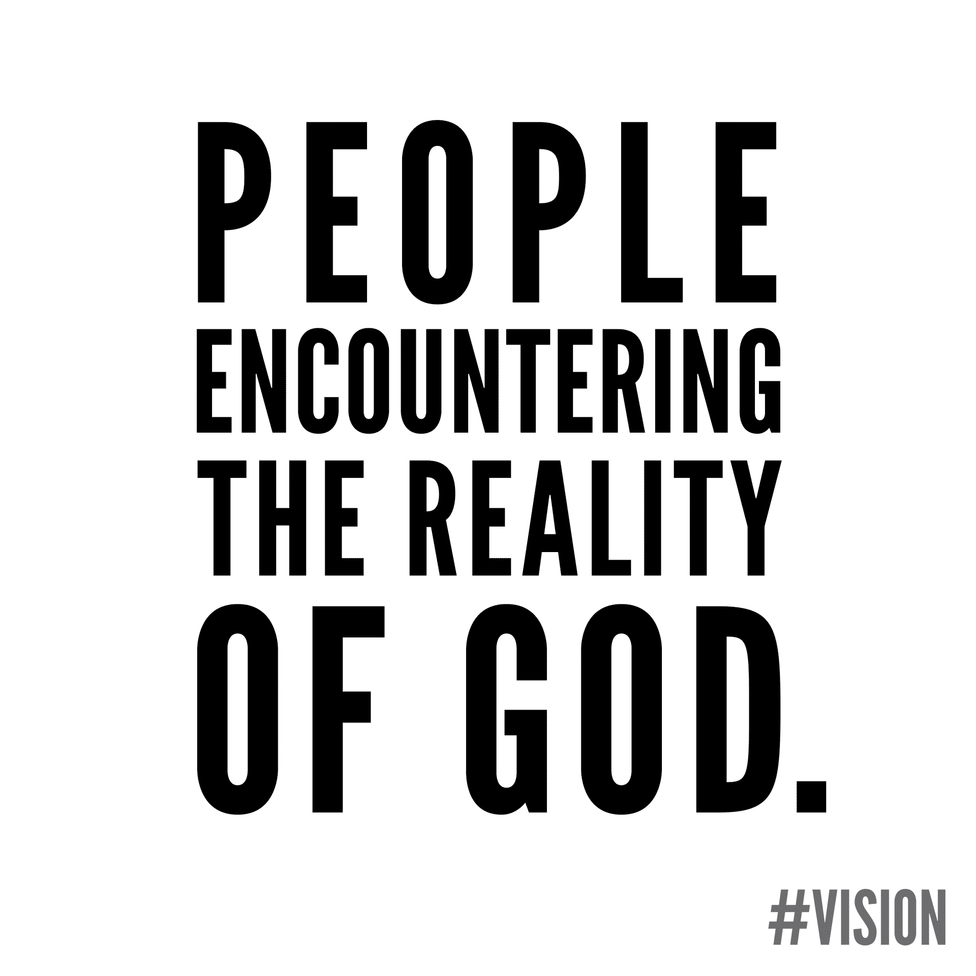 People Encountering the Reality of God